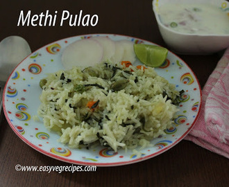 Methi Pulao Recipe -- How to make Methi Pulao