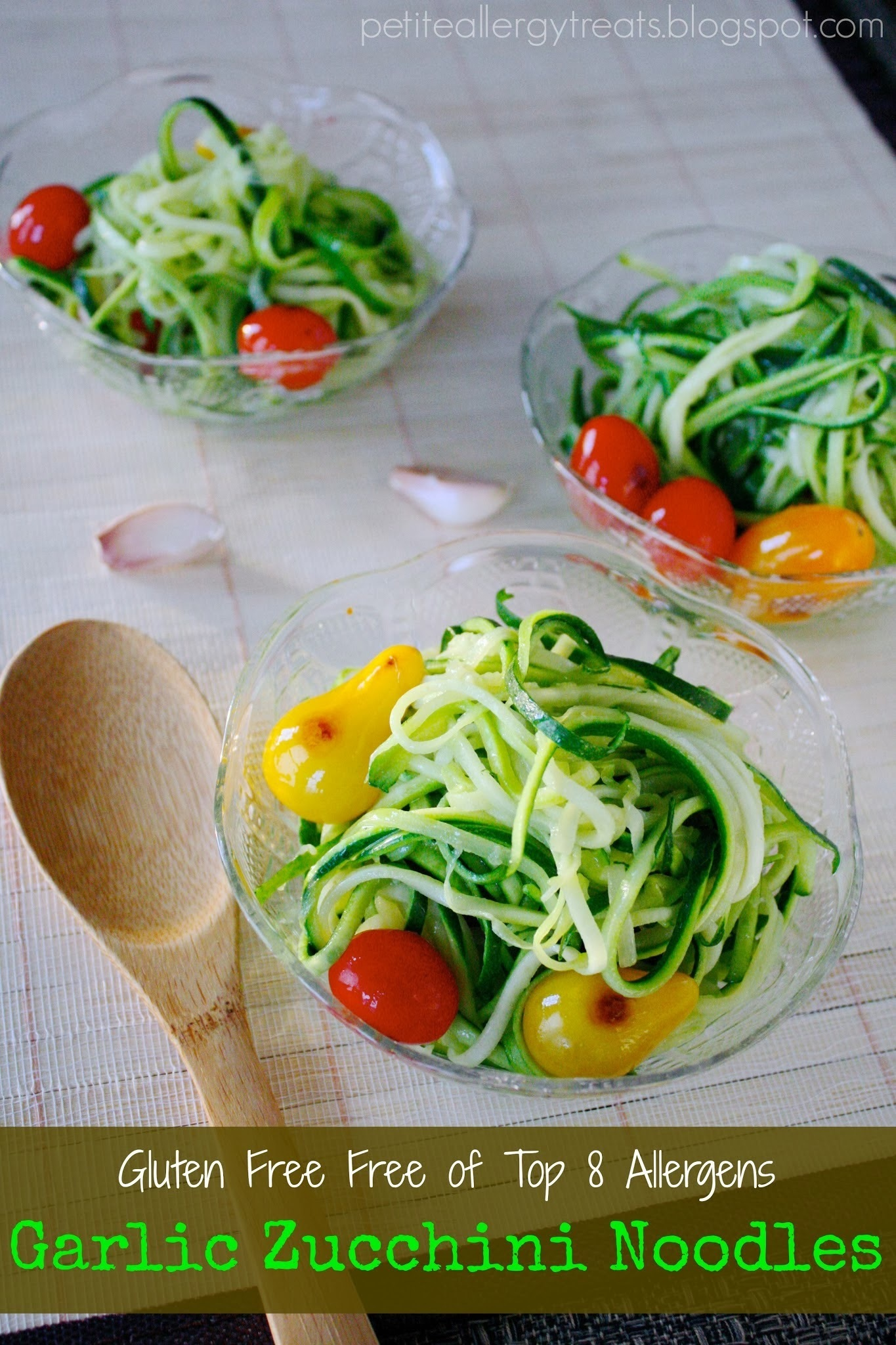 Gluten Free Garlic Zucchini Noodles- Free of the Top 8 Food Allergens
