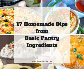 17 homemade dips made from basic pantry ingredients