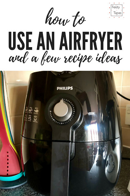 How to Use an AirFryer and a few air fryer recipe ideas