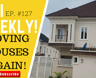 HOUSE HUNTING IN LAGOS AGAIN!