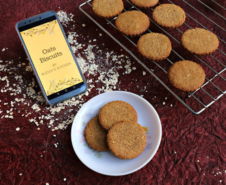 Oats Biscuits/ Oats and Wheat Biscuits / Eggless Oats Biscuits