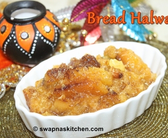 Bread Halwa Recipe (without milk)
