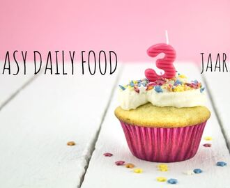 EASY DAILY FOOD bestaat 3 jaar!