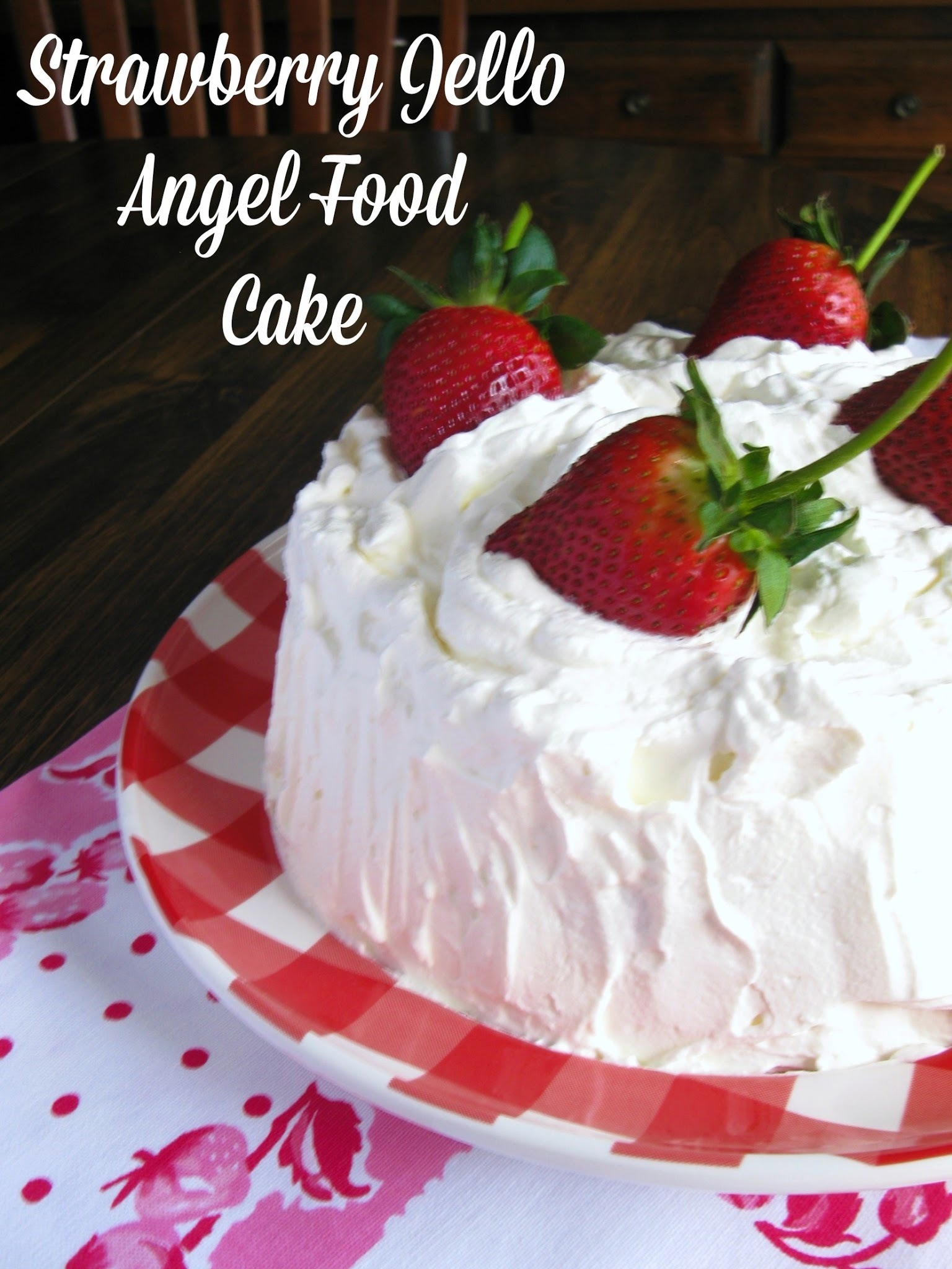 Strawberry Jello Angel Food Cake {A Vintage Recipe From My Tupperware Party Days!}