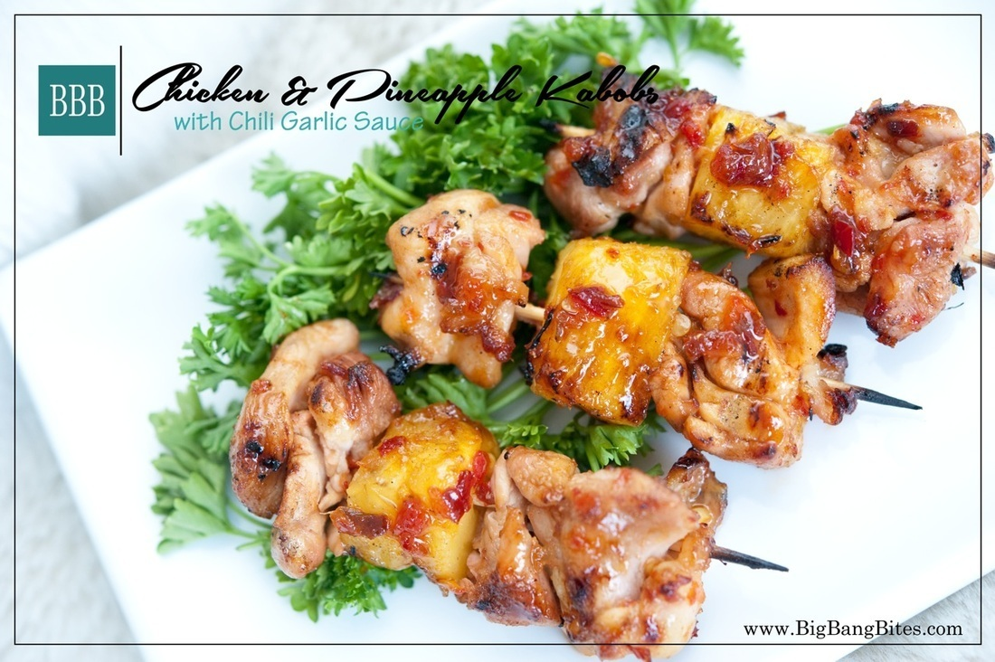 Chicken & Pineapple Kabobs with Chili Garlic Sauce