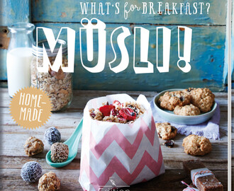 Buch Rezension — What's for breakfast? Müsli!, Maja Nett