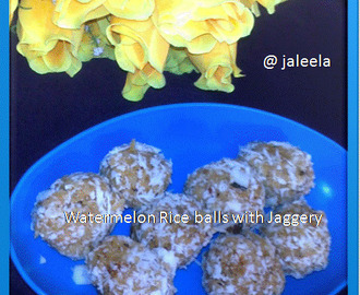 Watermelon Rice Balls with Jaggery