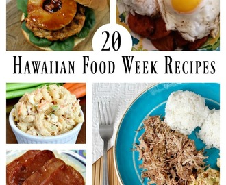 20 Hawaiian Food Week Recipes – Merry Monday Link Party #158