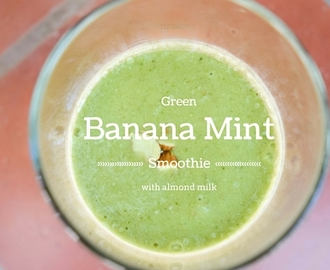 Shaina wrote a new post, Green banana mint smoothie with almond milk - Love Milk and Cookies, on the site Milk and Cookies Food 24 Blog
