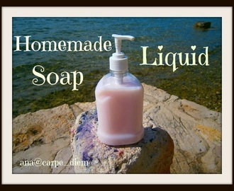 DIY tekući sapun / DIY Homemade Liquid Soap