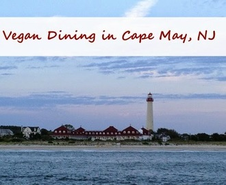 Vegan & Vegetarian Food in Cape May