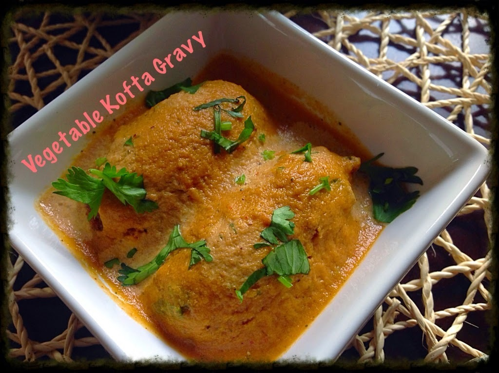 Vegetable Kofta Curry/ Gravy