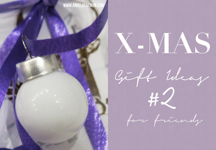 [DIY] X-Mas Gift Ideas #2 {for friends} {Gewinnspiel}