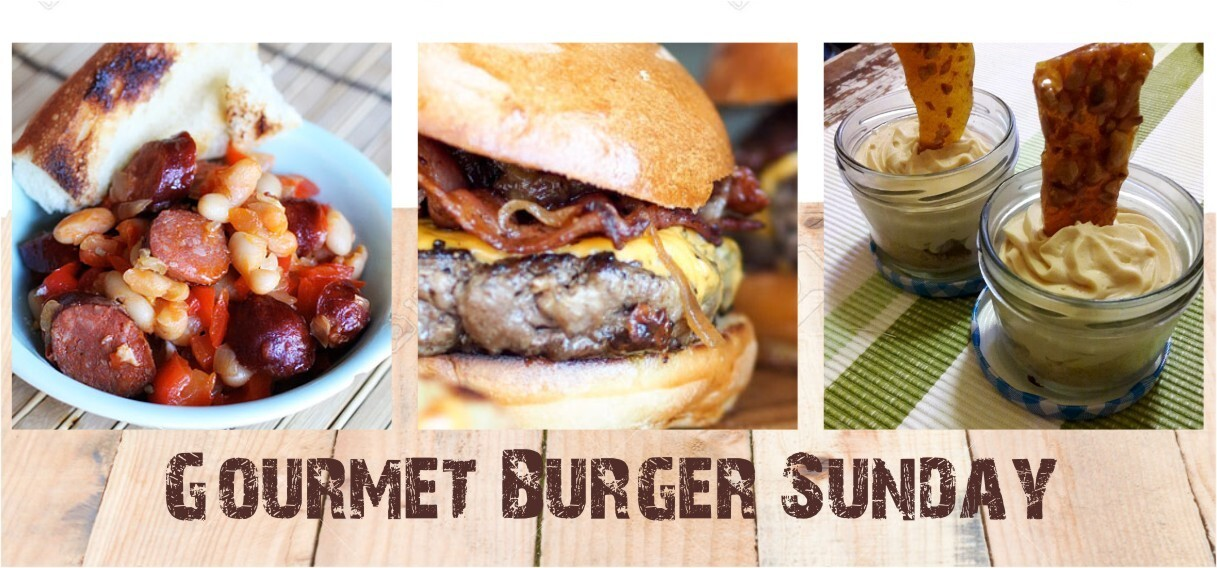 Gourmet Burger Sunday – 28 August