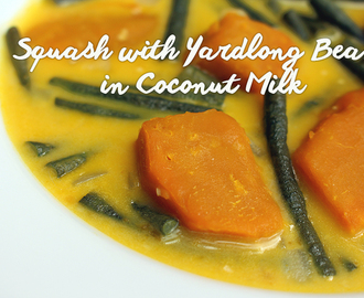 Squash and Yardlong Beans in Coconut Milk