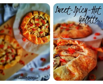Sweet-Spicy-Hot Galette...