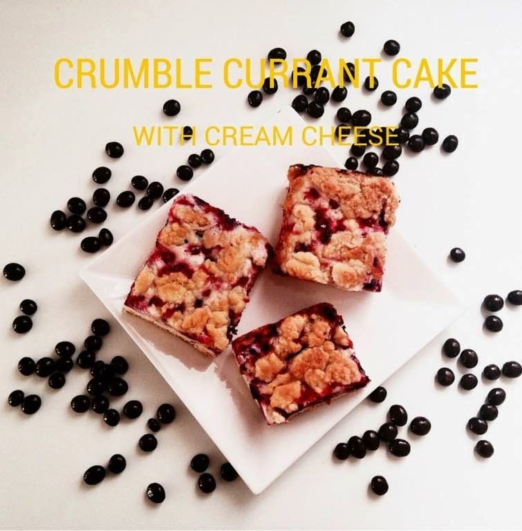 CRUMBLE CURRANT CAKE WITH CREAM CHEESE