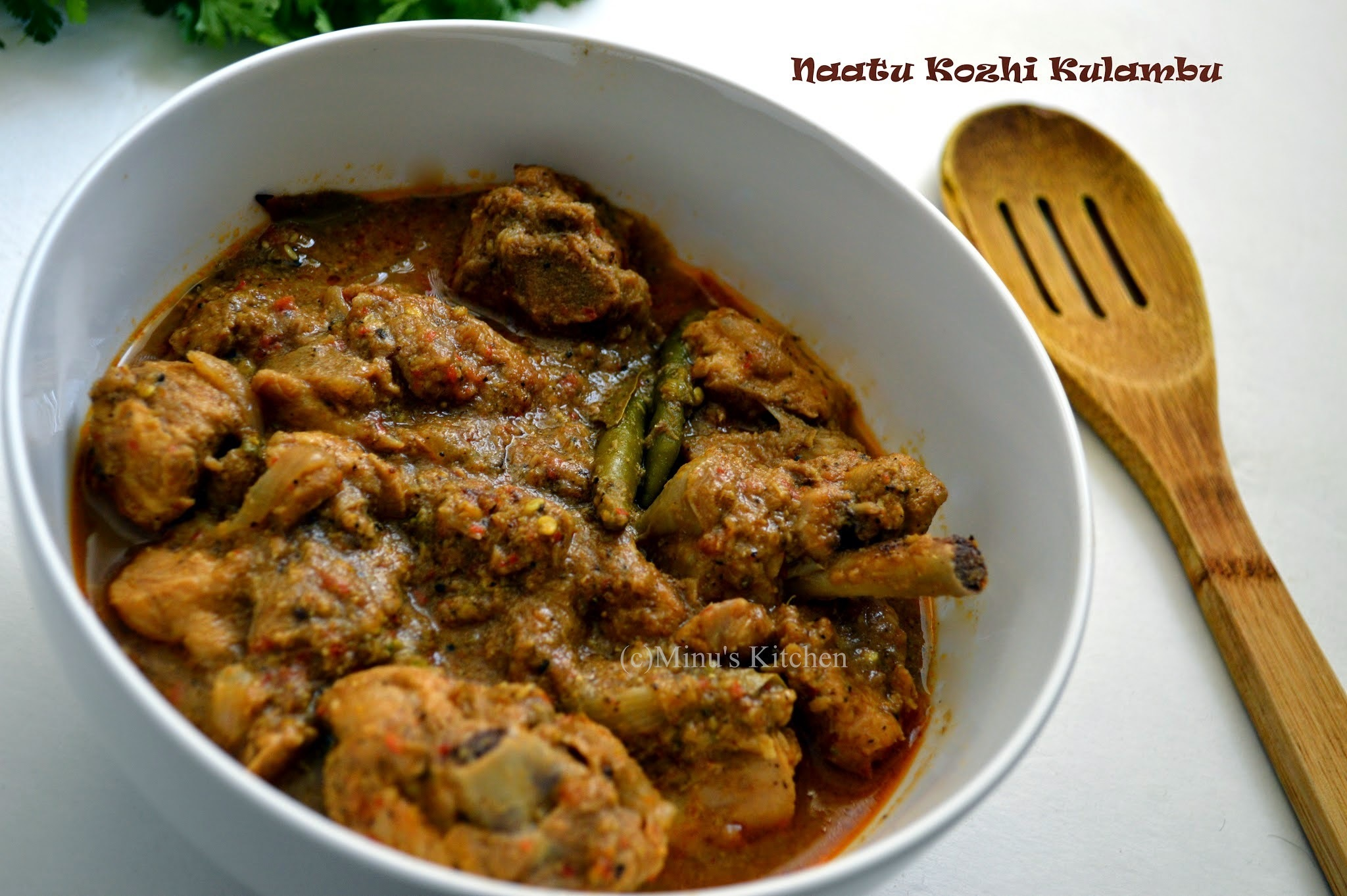 Naatu Kozhi Kulambu / Village style Chicken Curry