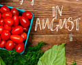 What to Buy, Grow, and Eat in August