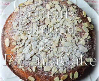 Lemony Almond and Polenta Cake, Gluten Free