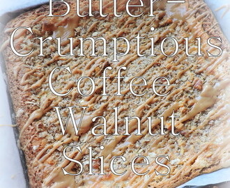 Butter-crumptious Coffee Walnut Slices