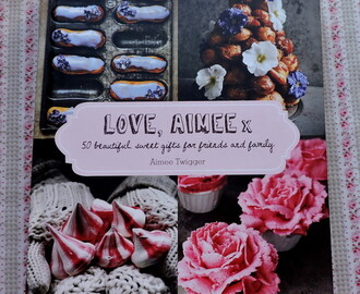 Love, Aimee x - Cookery Book Review