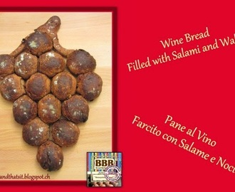 Wine Bread Filled with Salami and Walnut / Pane al Vino Farcito con Salame e Noci