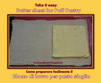 Butter Sheet for Puff Pastry easily made - Come preparare facilmente il Blocco di Burro per la Pasta Sfoglia