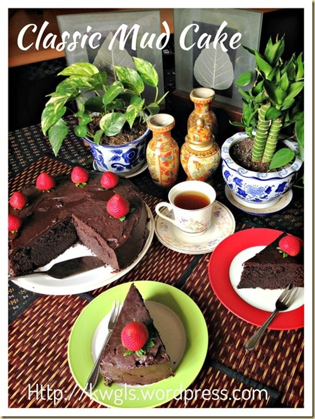 Rich And Dense Sinful Indulgence–Classic Chocolate Mud Cake (巧克力泥浆蛋糕)