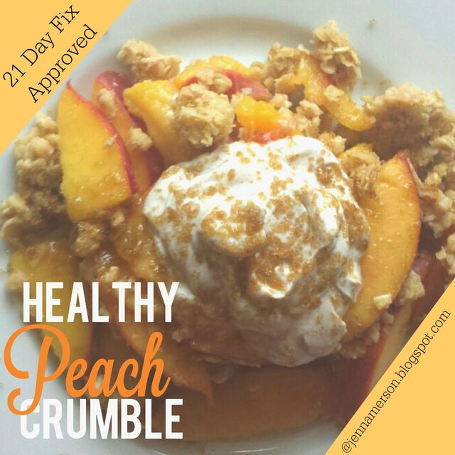 21 Day Fix -  Healthy Peach Crumble - Cobbler Dessert