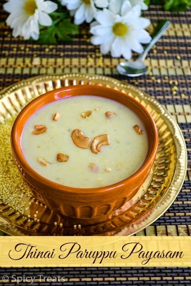 Thinai Paruppu Payasam / Thinai Payasam Recipe / Foxtail Millet Kheer Recipe
