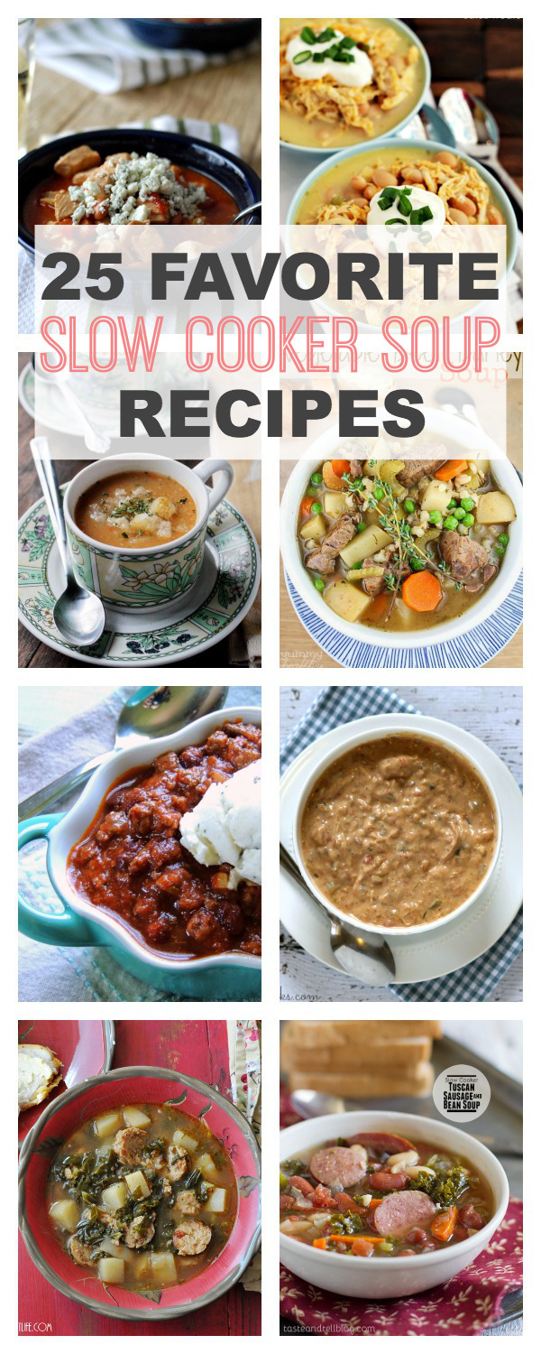 25 Favorite Slow Cooker Soup Recipes + Giveaway