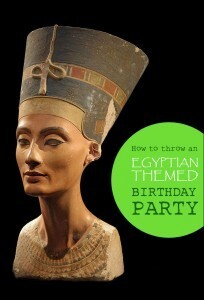 How to throw an Egyptian themed birthday party