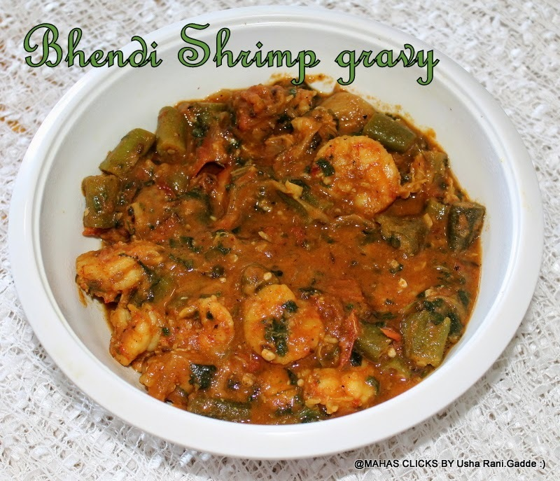 Prawns okra gravy/Shrimp bhendi gravy with coconut milk/step by step pictures/Prawns recipes/south indian spicy non vegetarian gravy recipes