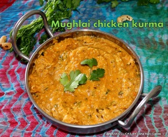 Mughlai chicken korma/Cashew creamy chicken gravy/easy chicken korma/Mughlai recipes/step by step pictures