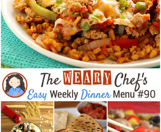 Easy Weekly Dinner Menu #90: Eat More Mexican Food