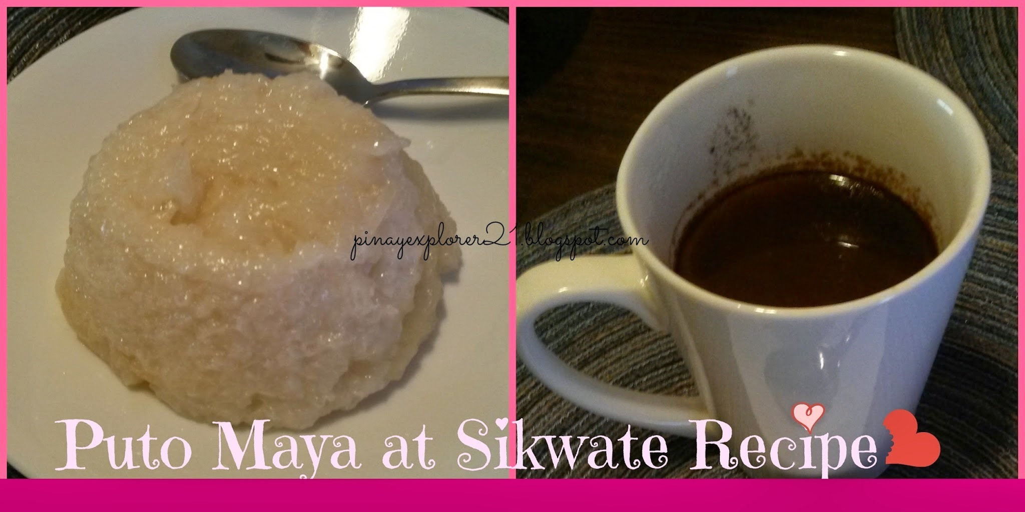 Puto Maya at Sikwate Recipe