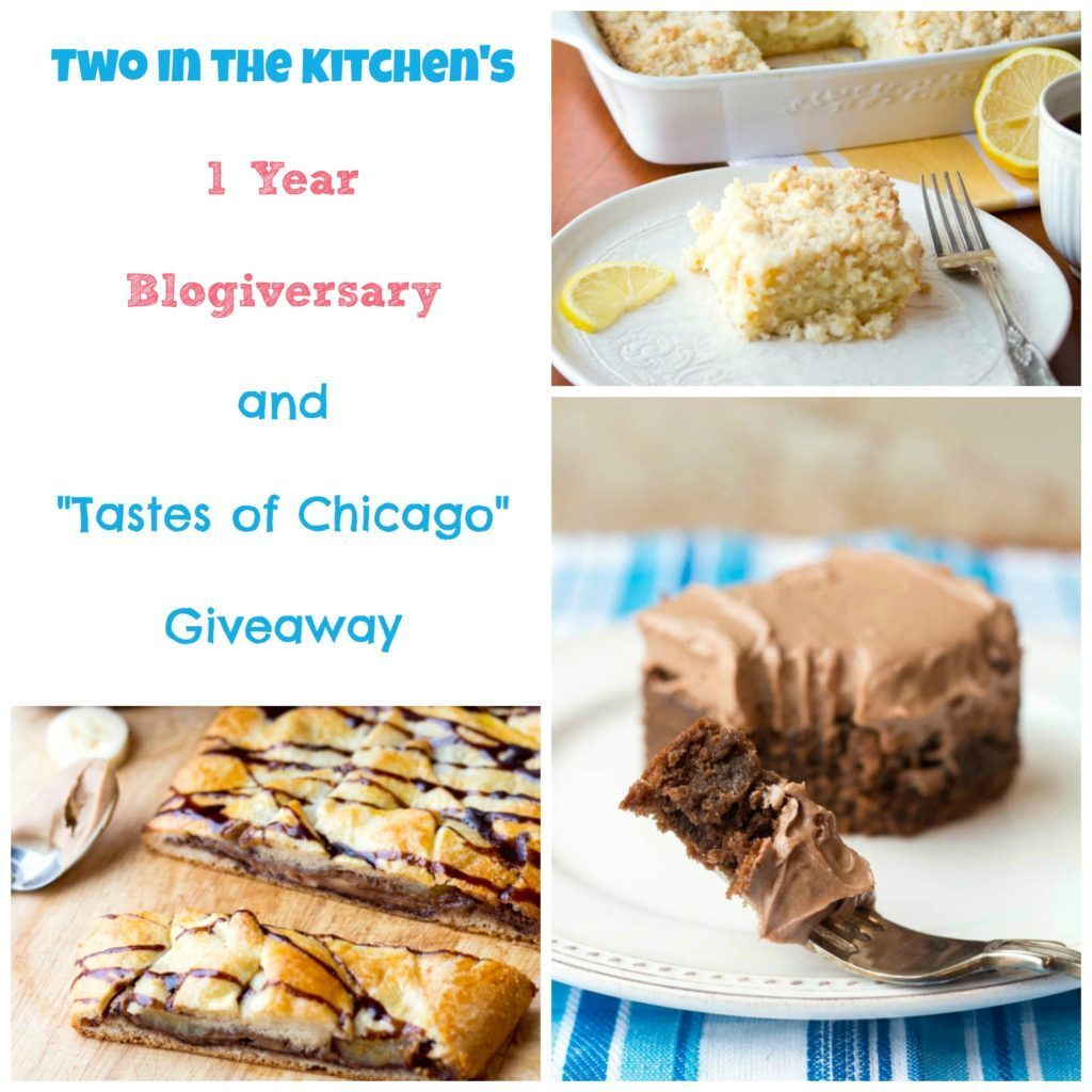 "1 Year Blogiversary and ""Tastes of Chicago"" Giveaway"