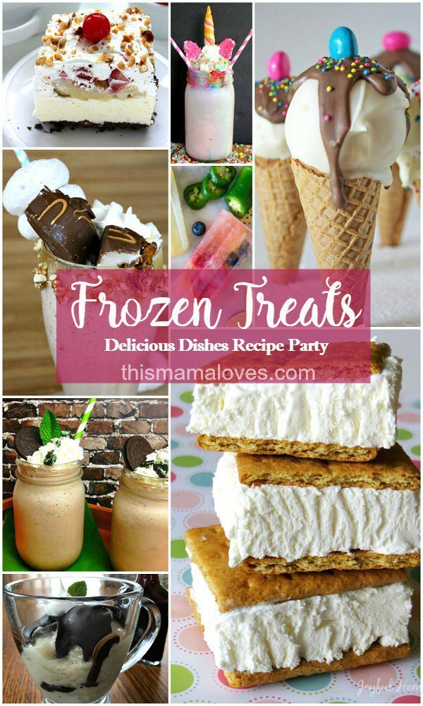 Amazing Frozen Treat Recipes to try right now: Delicious Dishes Recipe Party