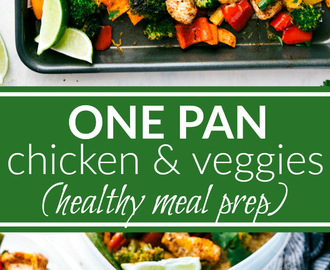 One Pan Healthy Chicken and Veggies