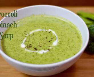 Broccoli Spinach Soup |Healthy & Nutritious Soup