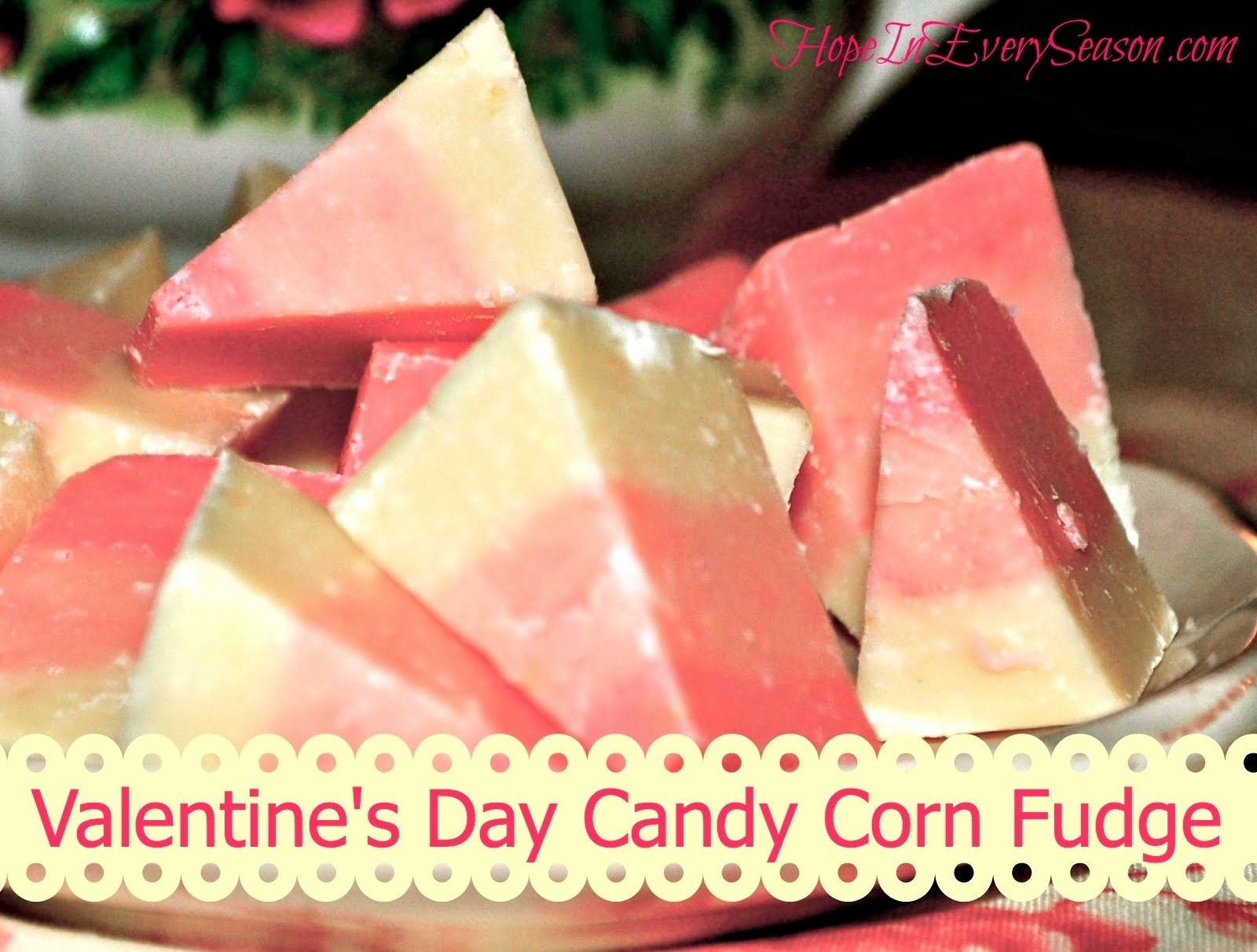 Valentine's Day Candy Corn Fudge for the Homemaking Party