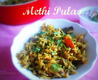Methi Pulao|Fenugreek leaves pulao