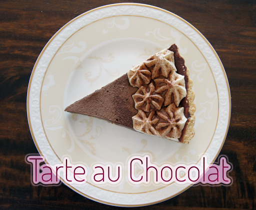 Tarte au chocolat or: my movielike disaster