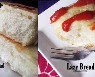 Lazy Bread II ( step by step )