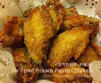 Air fried Prawn Paste Chicken