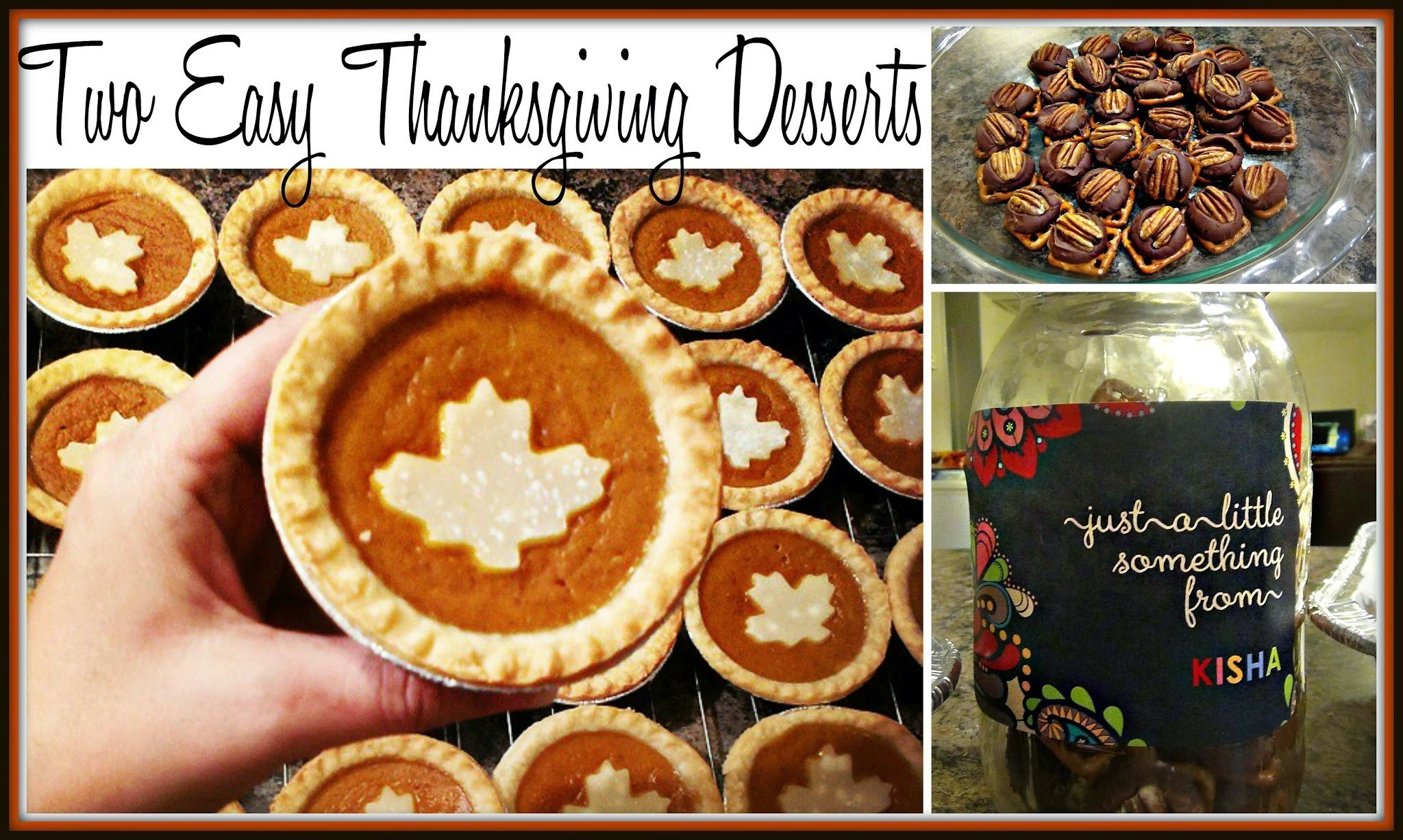 Two Easy & Delicous Thanksgiving Desserts | Mini Pumpkin Pies & Rolo Pretzel Delights | Video