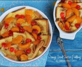 ORANGE BREAD BUTTER PUDDING