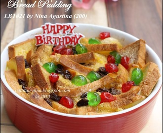 BREAD PUDDING FOR LBT 2nd ANNIVERSARY